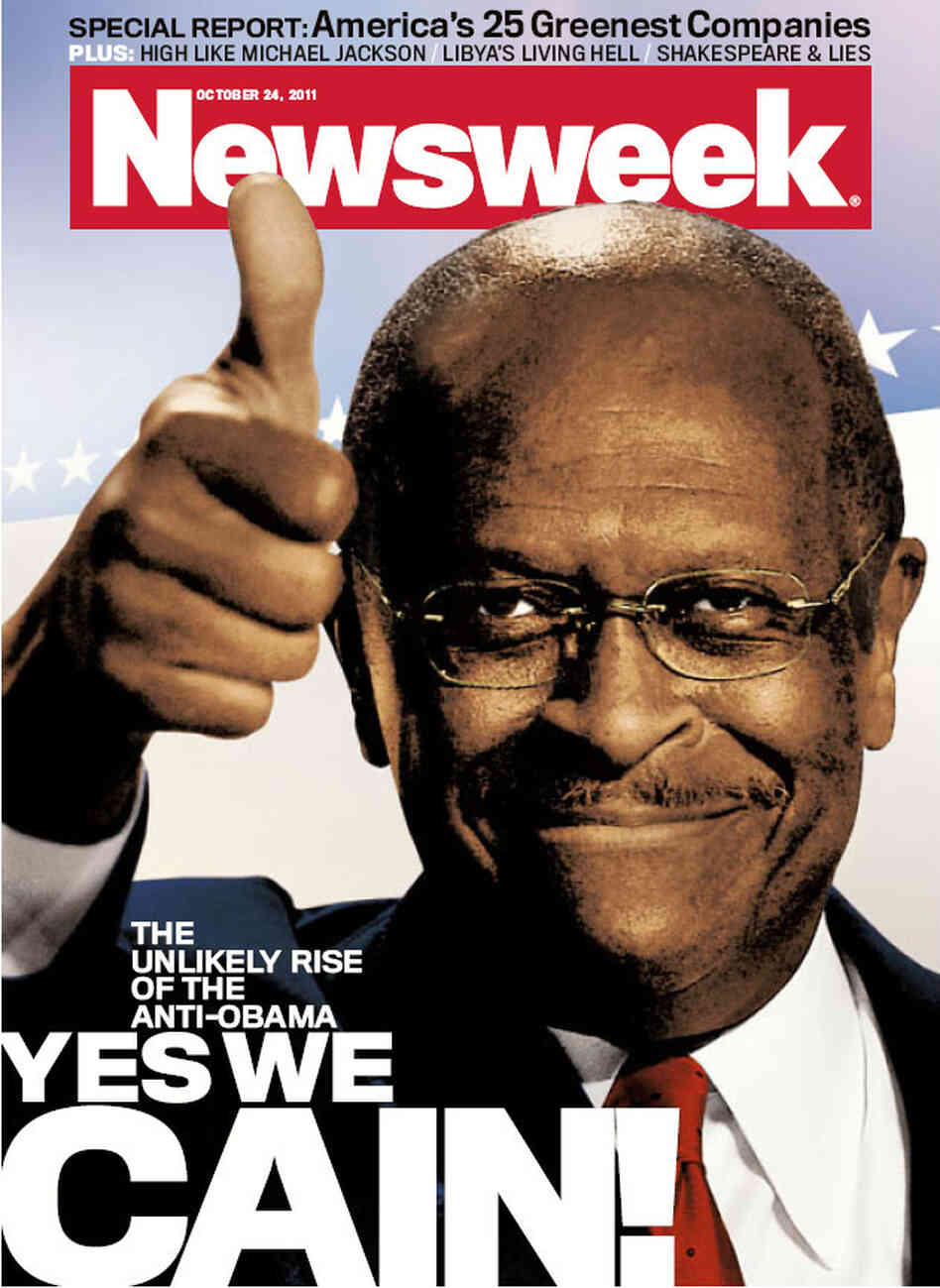 """Herman Cain is surprising everybody,"" says Newsweek editor Tina Brown. He's featured on the Oct. 24 issue of the magazine."