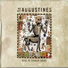 We Are Augustines – Rise, Ye Sunken Ships