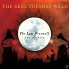 The Real Tuesday Weld – The Last Werewolf