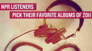 Listeners Pick Their Favorite Albums Of 2011: The Complete List Of 100