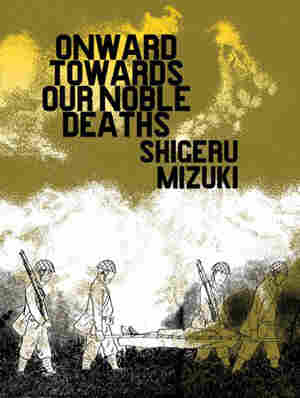 Cover of Onward Toward Our Noble Deaths