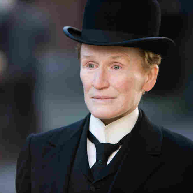 Glenn Close Finds Chemistry In Role Of Albert Nobbs