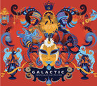 Galactic, 'Carnivale Electricos'