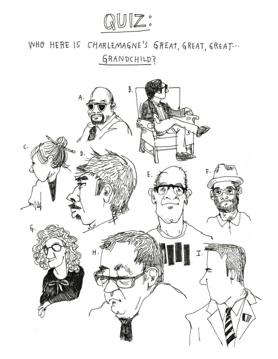 An illustration by Wendy MacNaughton posing the question of who is related to Charlemagne.