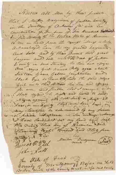 """A Bill Of Sale For A SlaveThis is the original receipt for a 16-year-old girl named Polly who was sold for $600. """"What really hits me about this document is it starkly reminds us that these people were considered property,"""" Bunch says. """"Suddenly you realize that this paper really is a way into the story of this woman's life."""""""