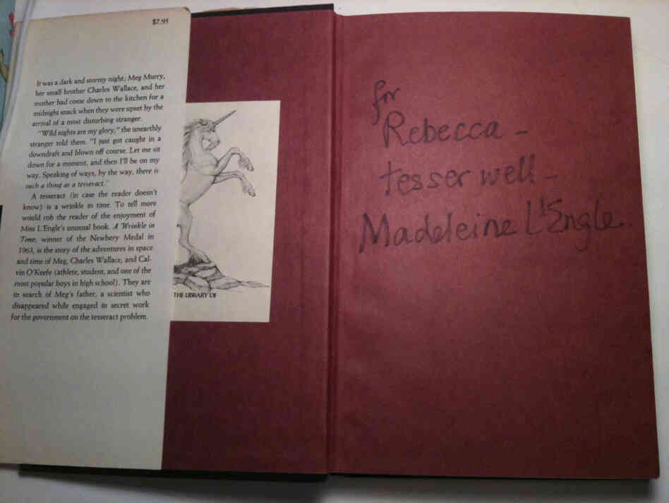 "Rebecca Stead's autographed copy of A Wrinkle in Time. The inscription reads: ""for Rebecca — tesser well — Madeleine L'Engle."""