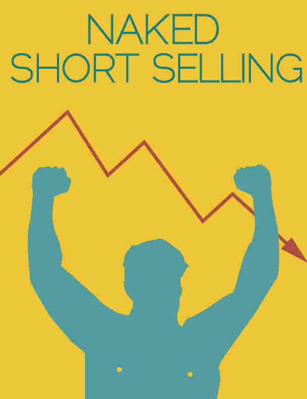 Economics Posters: Naked Short Selling