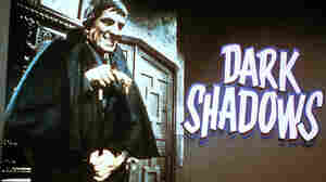 'Dark Shadows': The Birth Of The Modern TV Vampire