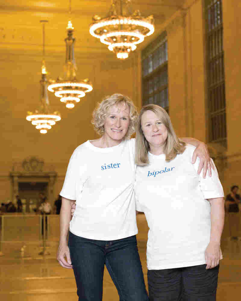 Actress Glenn Close and her sister Jessie, who was diagnosed with bipolar disorder in her late 40s.