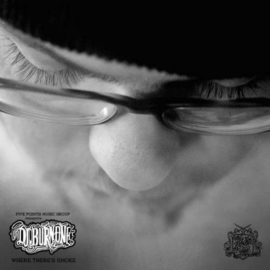 Cover of DJ Burn One's Where There's Smoke