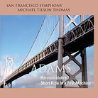 San Francsico Symphony plays John Adams.