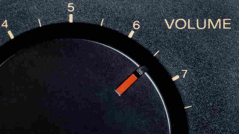 Pump up the volume.