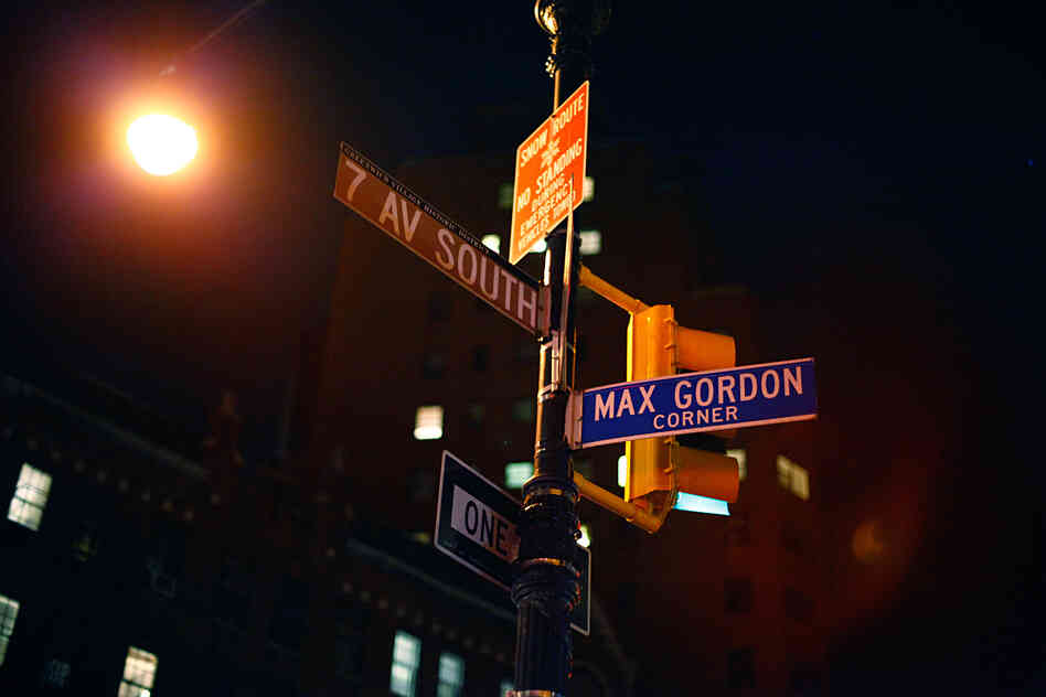Jazz club owners rarely seem to inspire warm and fuzzy feelings. That's why it's so impressive that the corner of 7th Avenue South and Perry Street, just a few feet from the Village Vanguard's entrance, was named for beloved club founder Max Gordon back in 1996.