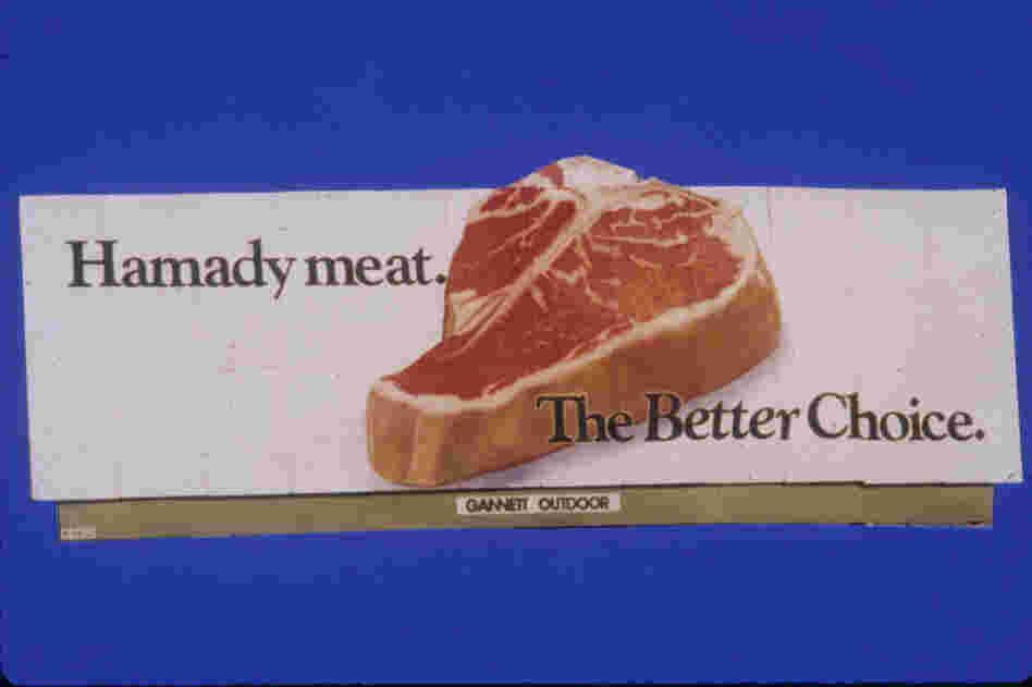 In 1985, this giant raw steak billboard for Hamady meat was designed to lure drivers to the meat department.