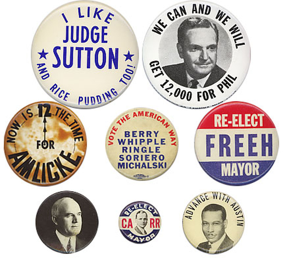 "I'm not pudding you on; I really want to know the story behind the Judge Sutton button, as well as these other unidentified items.  (Actually, I've since learned the ""Vote the American Way/Berry Whipple Ringle"" etc. is from Jersey City, N.J., in the 1950s. Bernard Berry was the mayor, and Lawrence Whipple and Joshua Ringle were city commissioners.) (Ken Rudin collection)"