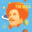 Nobody Can Live Forever: The Existential Soul of Tim Maia.