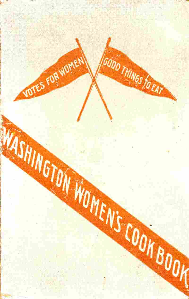 Washington Women's Cook Book.  This 1908 cookbook, compiled by The Washington Equal Suffrage Association, shows the migration of the women's movement to the western United States. Along with recipes, it also provided readers pro-suffrage quotations and practical tips for cooking while camping.