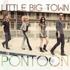 "Little Big Town, ""Pontoon"""