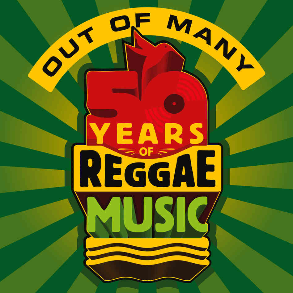 The cover of Out of Many: 50 Years of Reggae Music
