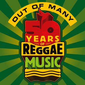 STREAM: Out of Many: 50 Years of Reggae Music (full album)