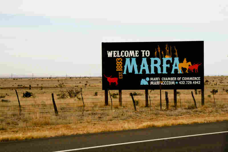 """Though the locals have mixed feelings about being an art mecca, Kaki Aufdengarten-Scott, Marfa's one-woman chamber of commerce, says without art tourism, """"this town would have dried up and blown away."""""""