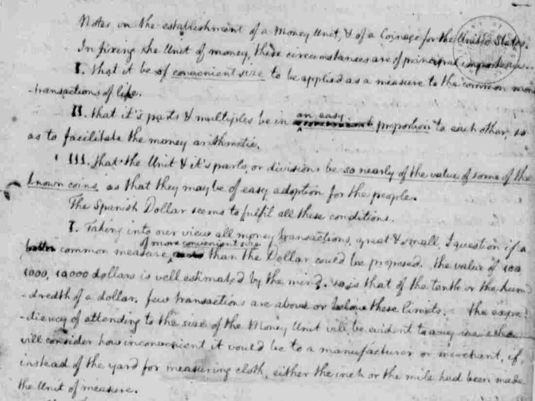 "Jefferson's 1784 essay ""Notes on the Establishment of a Money Unit, and of a Coinage for the United States."""