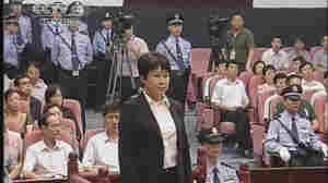 Done In A Day: China Wraps Up Murder Trial Of Once-Prominent Politician's Wife
