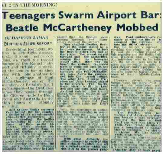 A 1963 clipping from Pakistan's Morning News describes how Pakistani pop fans gate-crashed their way into a bar at the Karachi Airport where The Beatles were having a drink. The band had arrived in Karachi en route to Hong Kong.