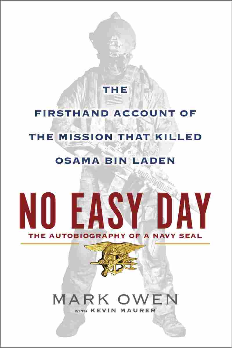 "This image courtesy of publisher Dutton, a member of Penguin Group USA, show the cover of the upcoming book ""No Easy Day."""