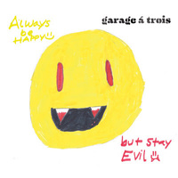 Always Be Happy, But Stay Evil cover art