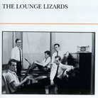 cover to The Lounge Lizards