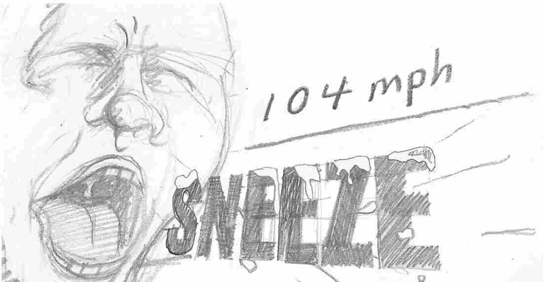 Sneeze.