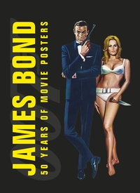 Like 007 Himself, James Bond Movie Posters Live To See Another Day