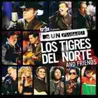 Cover of MTV Unplugged: Los Tigres Del Norte And Friends