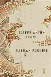Joseph Anton: A Memoir, by Salman Rushdie