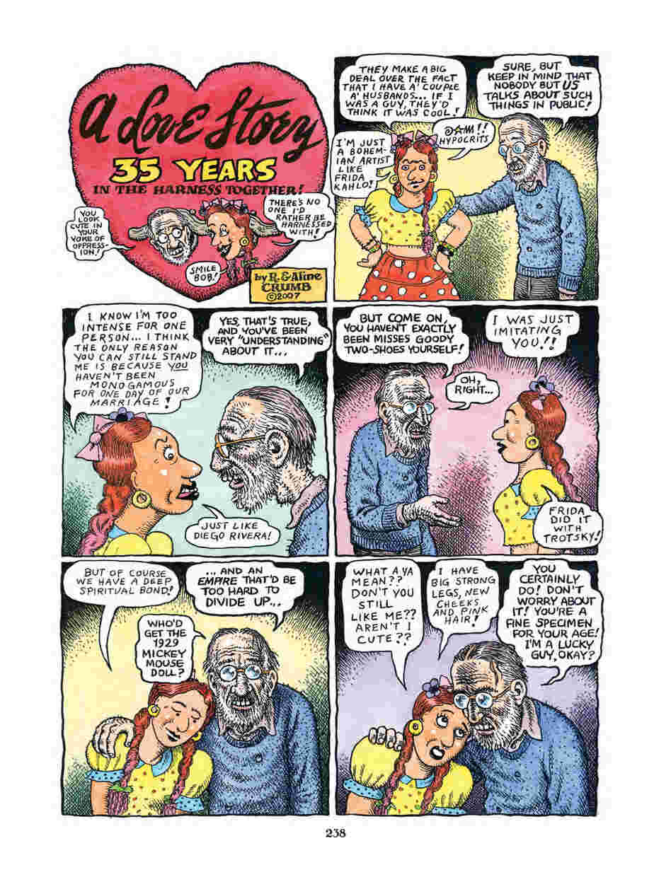 1: The legendary cartooning duo of R. Crumb and Aline Kominsky describe the ups and downs of their marriage, the obstacles faced by struggling artists and the way their lives changed after the birth of their daughter, Sophie.