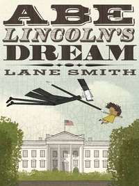 Abe Lincoln's Dream, jacket cover