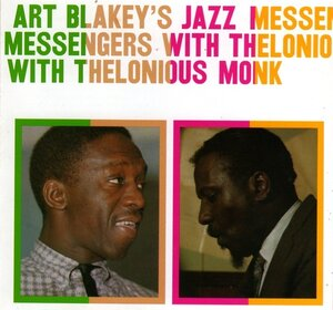 Cover art to the 1957 recording Art Blakey's Jazz Messengers With Thelonious Monk.