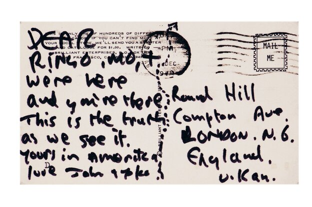"In December 1970, John Lennon sent fellow Beatle Ringo Starr a postcard that read, ""We're here and you're there. This is the truth as we see it."""