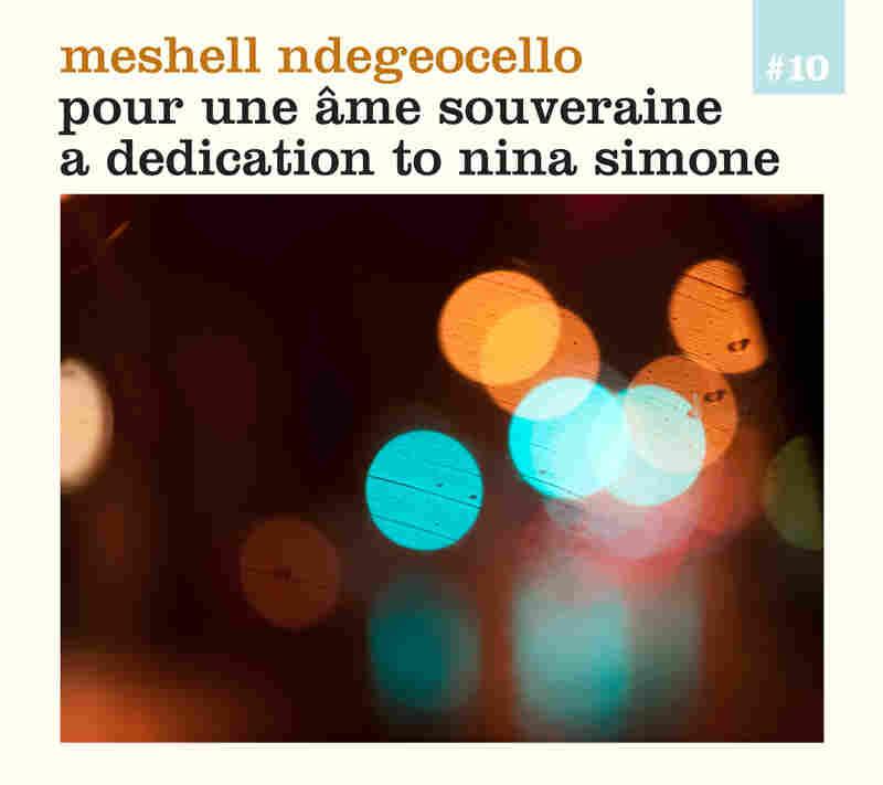 Meshell Ndegeocello's Pour Une Ame Souveraine: A Dedication to Nina Simone
