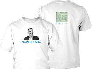 """President Obama's campaign turned the """"birther"""" conspiracy into a marketing opportunity, selling these shirts, which included an image of his birth certificate."""
