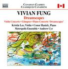Vivian Fung's new album, Dreamscapes.