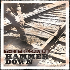 Hammer Down by The SteelDrivers.