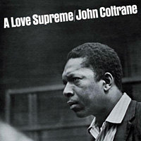 John Coltrane's A Love Supreme.