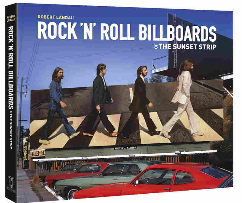 Cover of Rock 'N' Roll Billboards Of The Sunset Strip