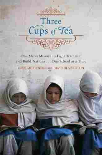 Three Cups of Tea.
