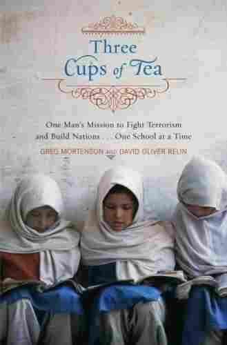 Three Cups of Tea.