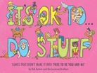 cover art for It's OK to Do Stuff