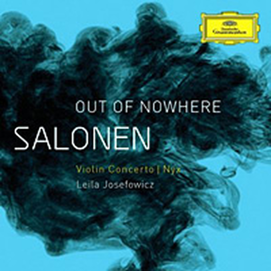 Esa-Pekka Salonen: Out of Nowhere.