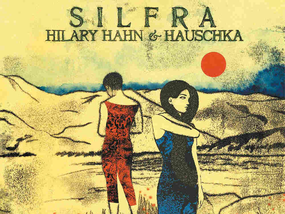 On Silfra, violinist Hilary Hahn improvises with prepared pianist Hauschka.